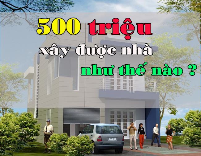 500-trieu-se-xay-duoc-nha-nhu-the-nao